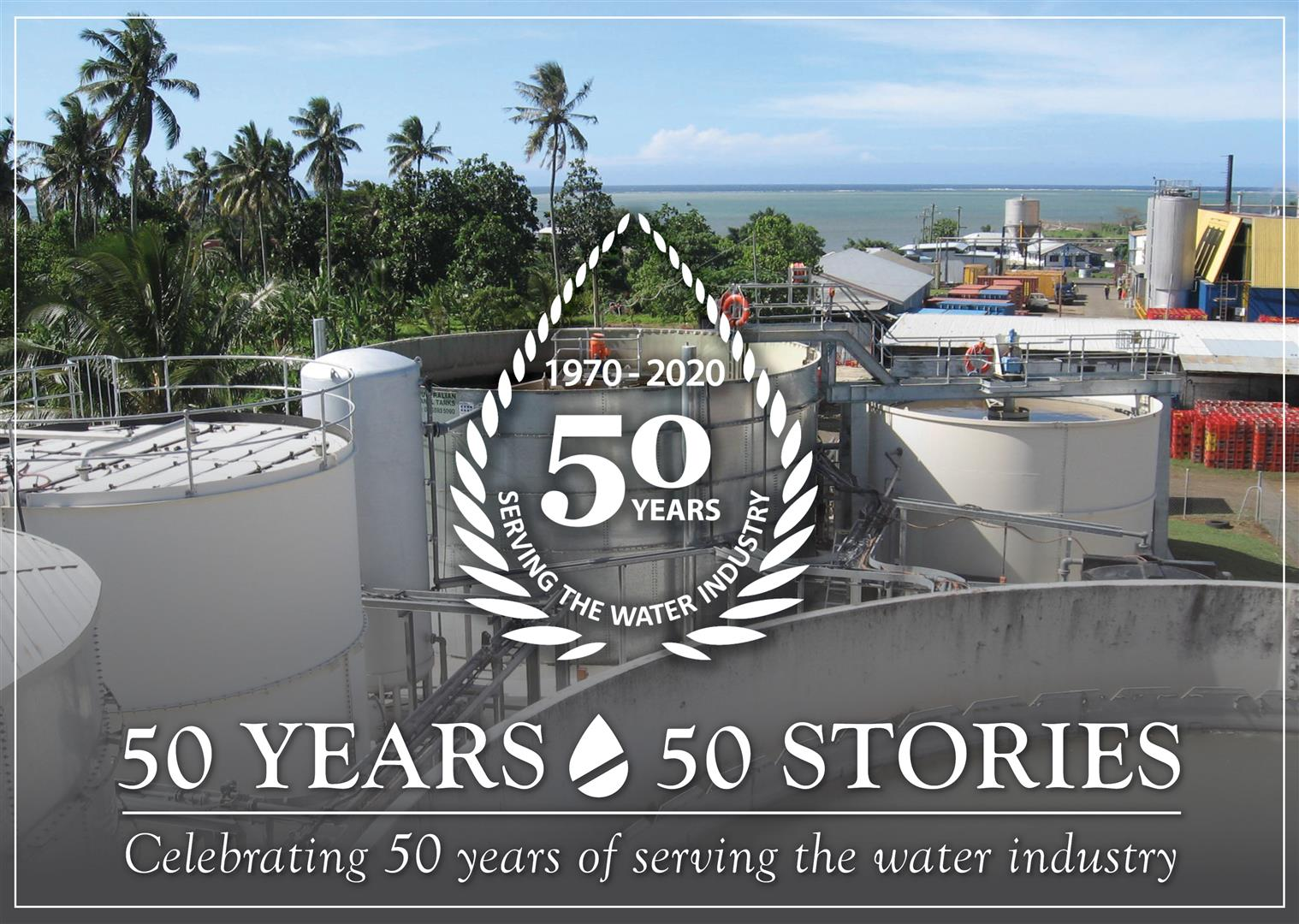 50 Years - 50 Stories - Samoa Brewery Wastewater Aquatec Maxcon